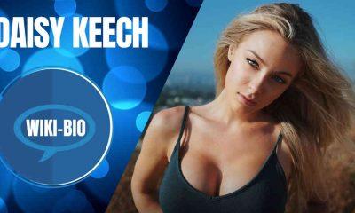 Daisy Keech Biography