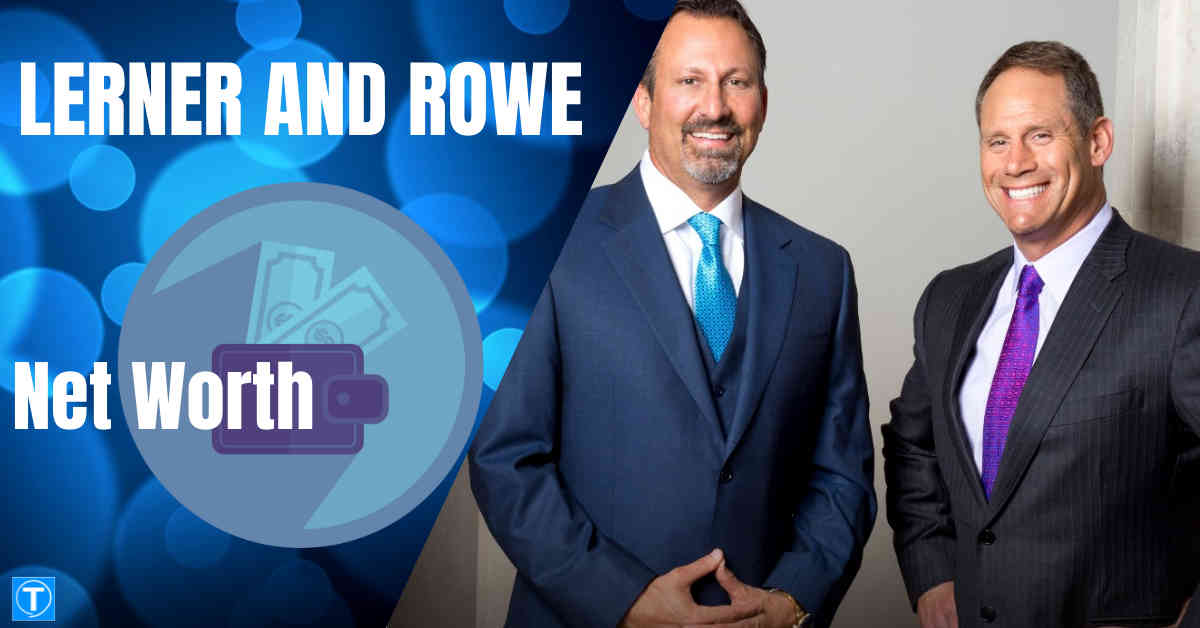 Lerner and Rowe Net Worth